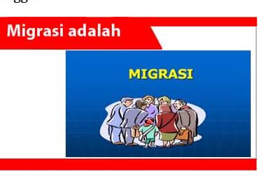 Migrasi-Pengertian-Tujuan-Jenis-Faktor-Dampak-&-Cara